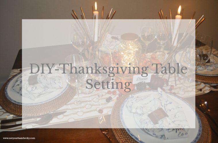 DIY-Thanksgiving Table Setting- Hosting Tips