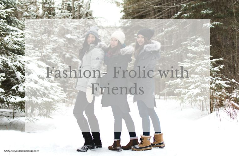 Fashion- Frolic with Friends- Winter Outerwear