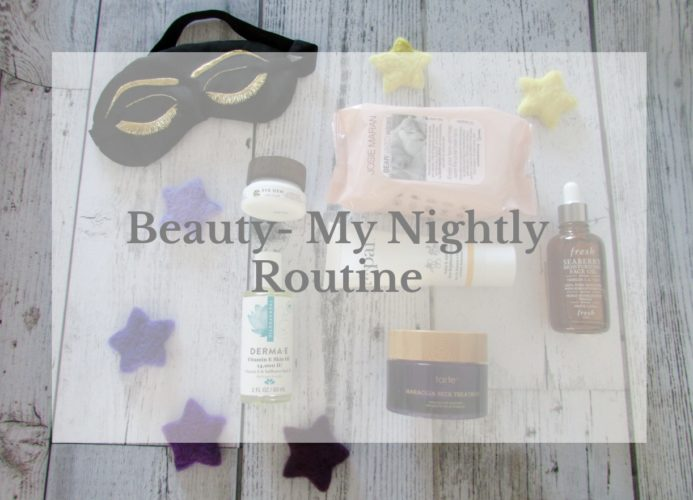 Beauty-My Nightly Routine- Caring for Your Skin Before Bed