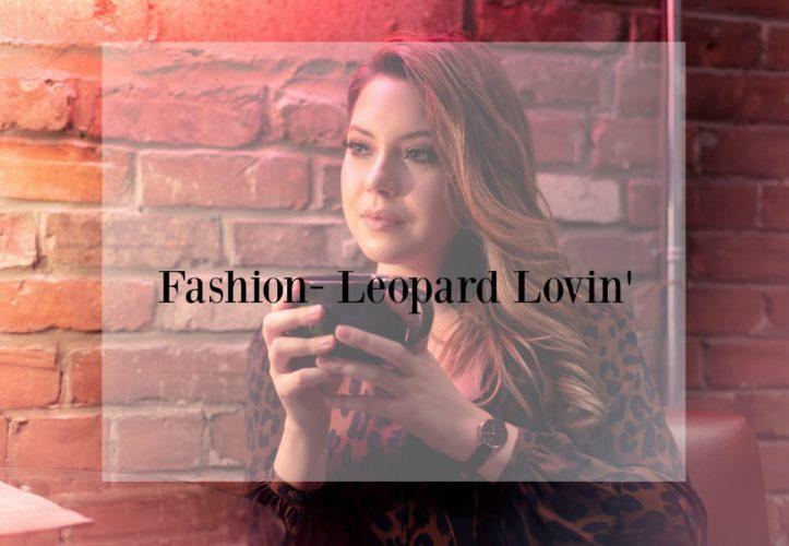 Fashion- Leopard Lovin' -How to style leopard print